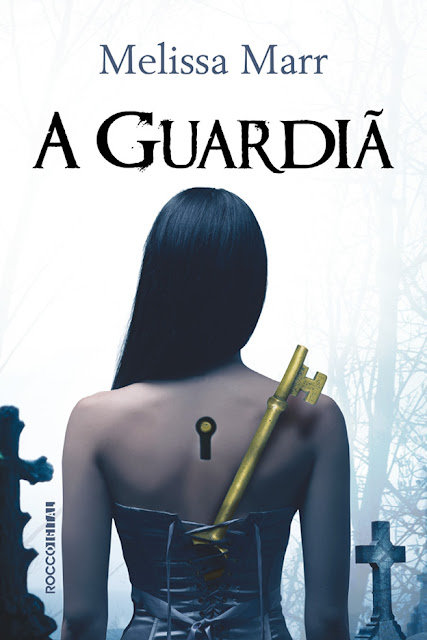 A guardiã - Melissa Marr