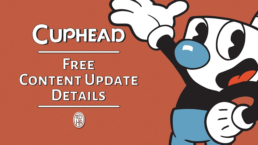 cuphead update q1 pc mac xbox one