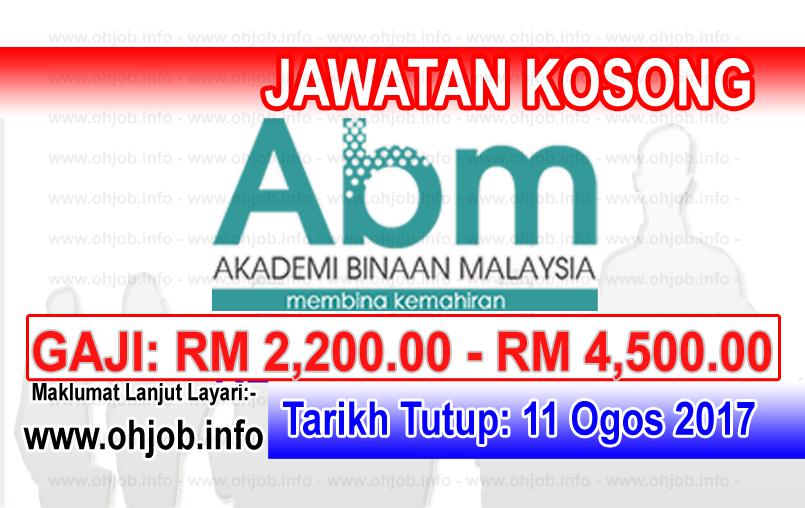 Jawatan Kerja Kosong Akademi Binaan Malaysia - ABM logo www.ohjob.info ogos 2017