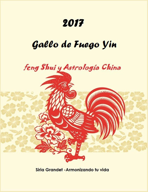 siria grandet feng shui m xico libro 2017 a o gallo de fuego yin autor siria grandet. Black Bedroom Furniture Sets. Home Design Ideas