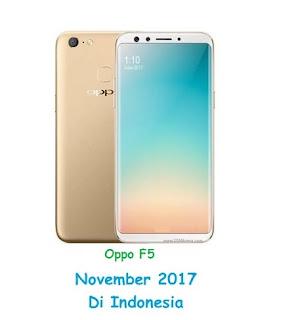 merupakan salah satu flagship yang sudah disiapkan Oppo untuk bertarung di tahun  Resmi !! Oppo F5 Akan Diluncurkan 13 November di Indonesia