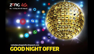 Zong Good Night Offer 3G/4G Zong Internet all Night