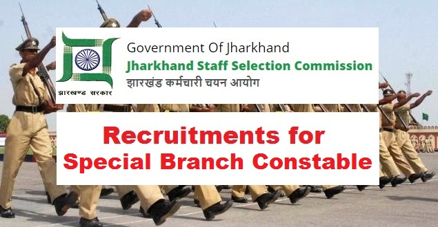JSSC Recruitment Special Branch Constable 2018
