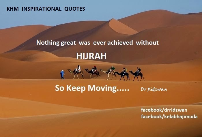 Hijrah: keep moving