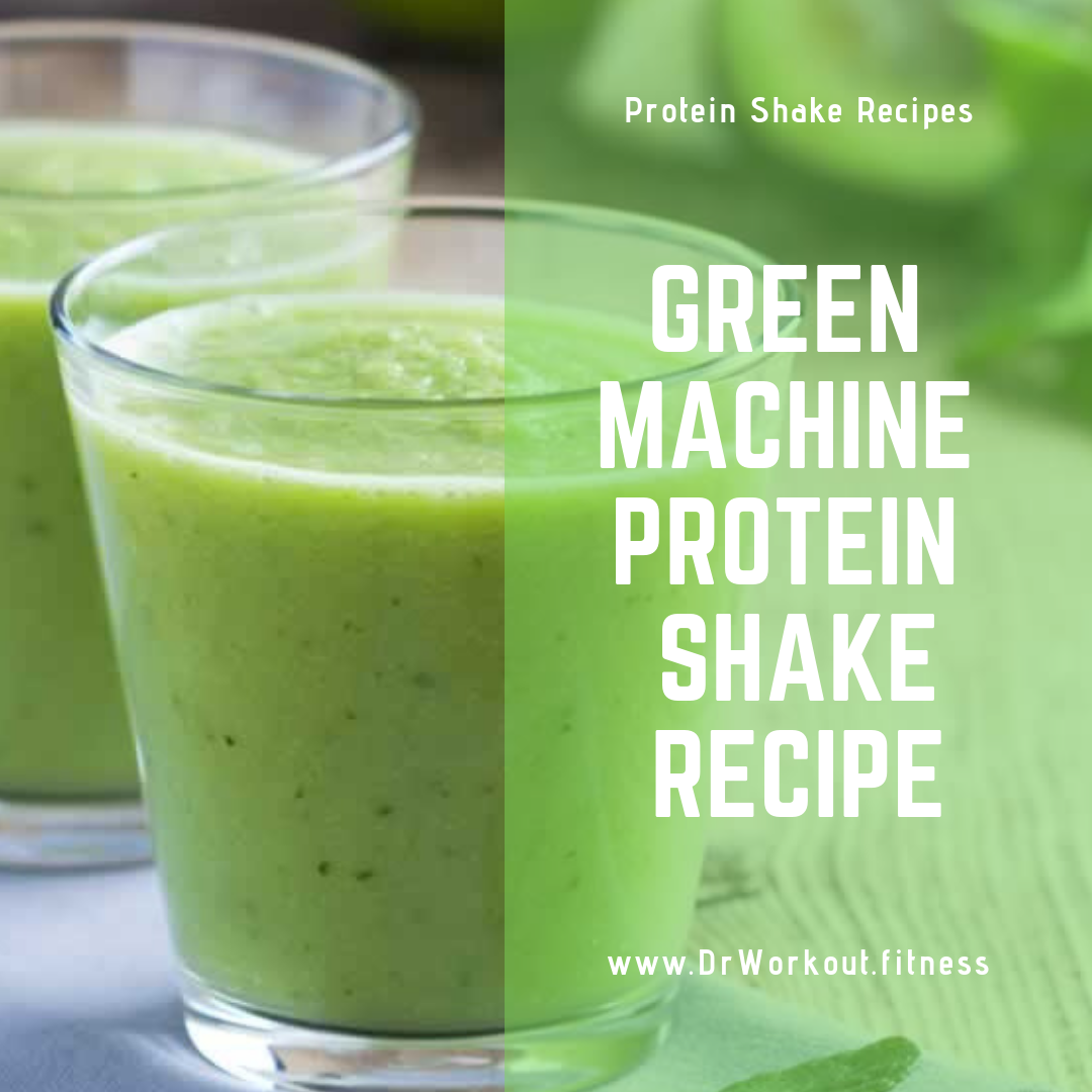 Green Machine Protein Shake Recipe