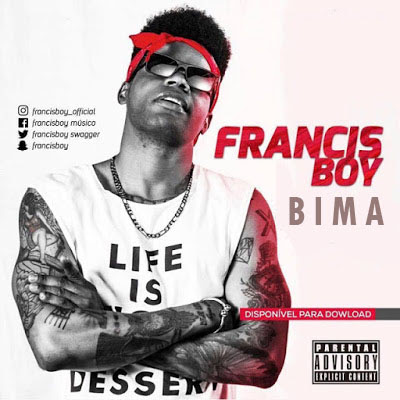 Franis Boy- Bima (2k17) (Afro-Trap) | DOWNLOAD