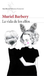 La vida de los elfos Muriel Barbery