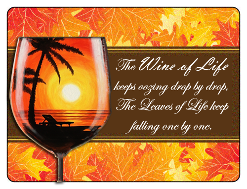 Wine Quote - Wine of life
