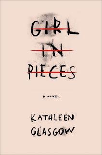 Girl in Pieces - Kathleen Glasgow [kindle] [mobi]