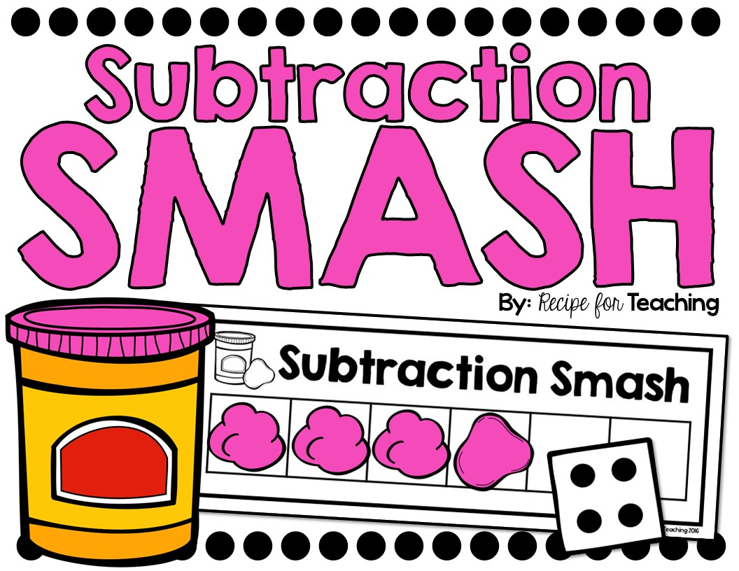 Subtraction Smash - Recipe for Teaching