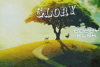 MUSIC:GLORY---BOBBY_KUSH