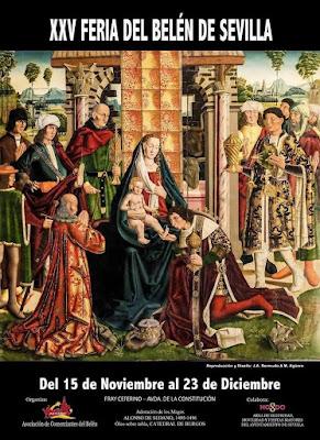 XXV FERIA DEL BELÉN - SEVILLA 2018  Adoración de los Reyes Magos - Alonso de Sedano  1495/6 - Catedral de Burgos