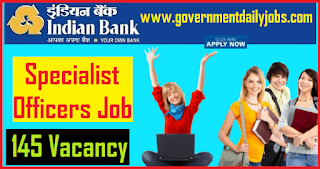 Indian Bank Recruitment 2018 Apply Online for 145 Specialist Officer Jobs