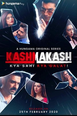 Kashmakash: Kya Sahi Kya Galat (2020) Hindi [Season 01 Complete] 300MB WEB-DL 480p