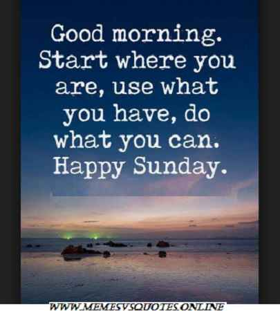 List Of Best Inspirational Sunday Quotes That Make Your Sunday Good