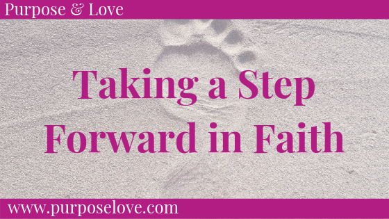 Taking a Step Forward in Faith