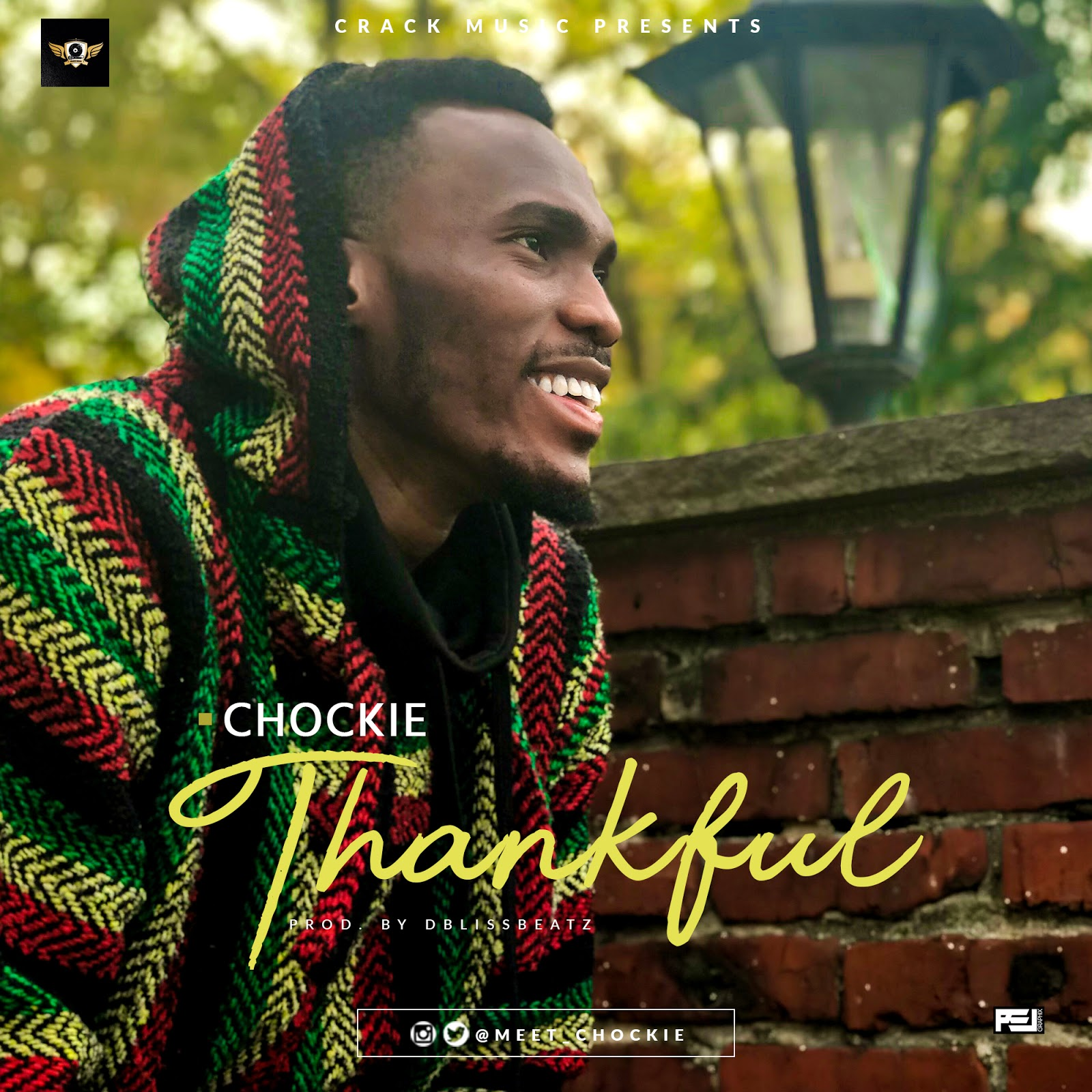 Download Chockie's new song Thankful - NALUCOOL