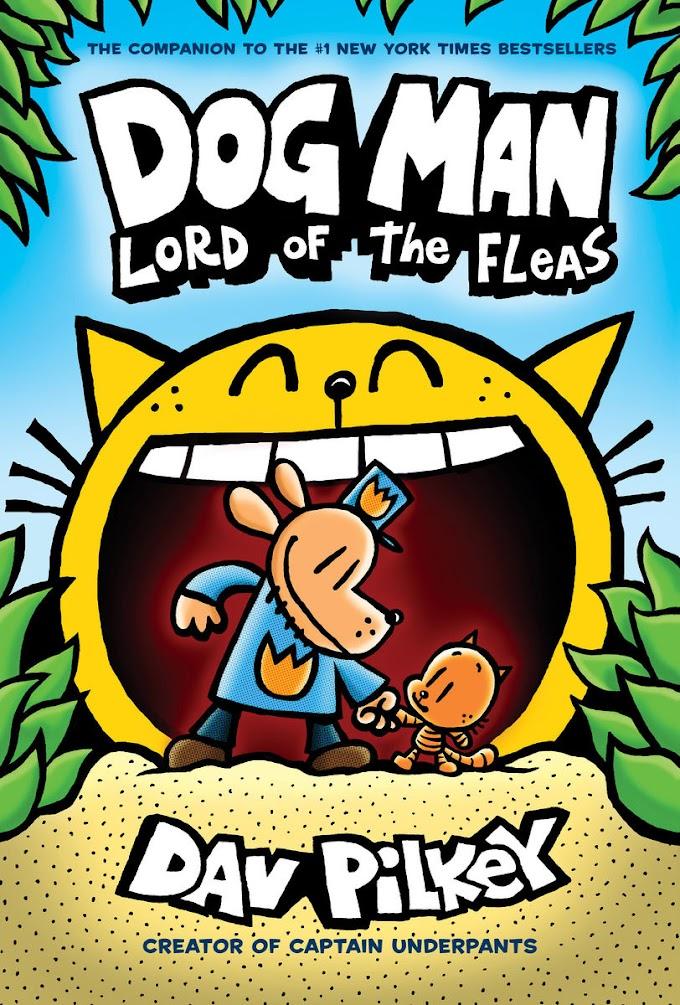 [PDF] Free Download Dog Man: Lord of the Fleas By Dav Pilkey