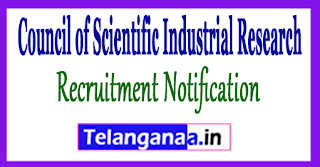 Council of Scientific Industrial Research CSIR Recruitment Notification 2017