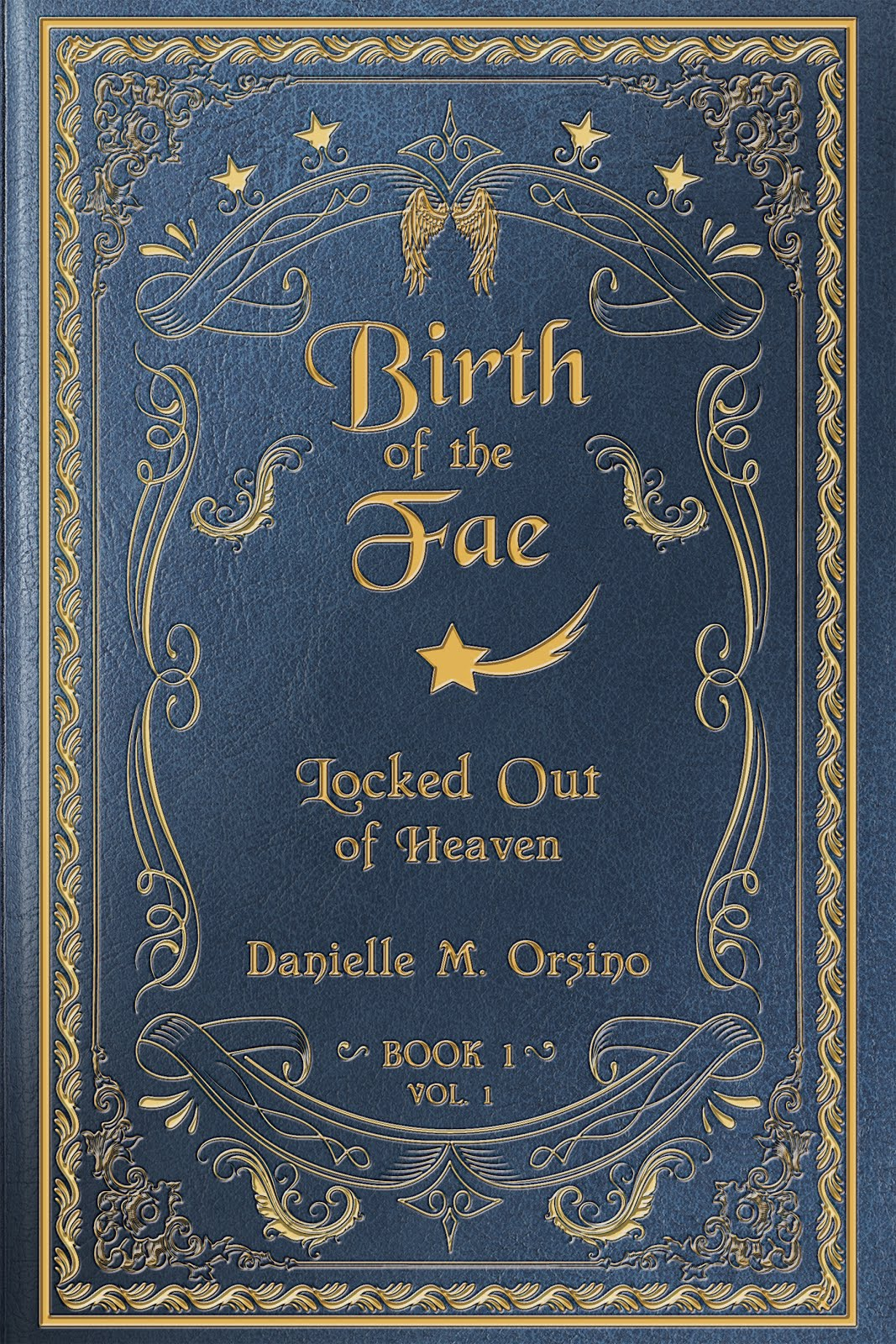 Birth of the Fae: Locked out of Heaven