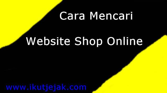 Cara Mencari Website Shop Online Untuk Carding