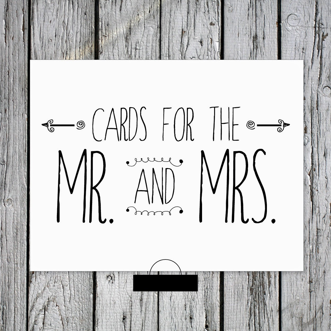 Cards for the Mr and Mrs free printable wedding sign