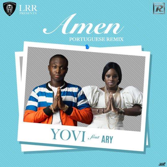 Resultado de imagem para Yovi feat. Ary – Amen (Portuguese Remix)
