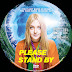 Please Stand By DVD Label