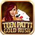 Teen Patti Gold Rush Game Tips, Tricks & Cheat Code
