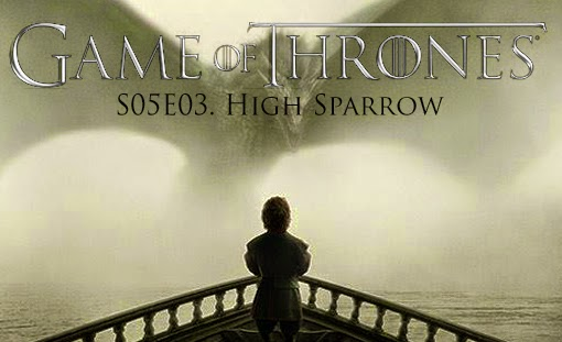 game-of-thrones_s05e03_high-sparrow_tvspoileralert