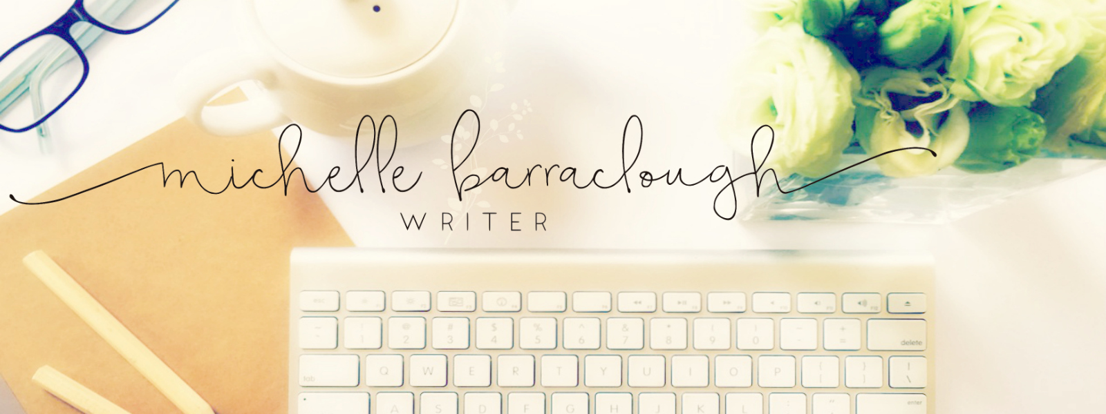 Michelle Barraclough - Writer
