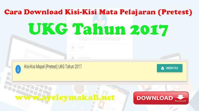 http://www.ayeleymakali.net/2017/08/cara-download-kisi-kisi-mata-pelajaran.html