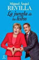 http://lecturasmaite.blogspot.com.es/2013/05/la-jungla-de-los-listos-de-miguel-angel.html