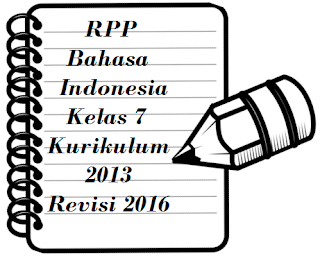 Download RPP Bahasa Indonesia Kelas 7 Kurikulum 2013