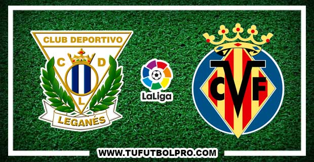 Ver Leganés vs Villarreal EN VIVO Por Internet Hoy 3 de Diciembre 2016