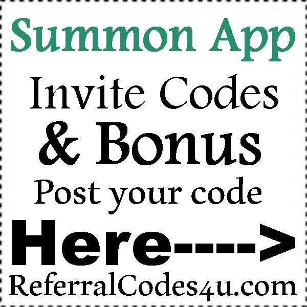 Summon Referral Codes 2016-2021, Summon App Reviews, Summon.com Coupons July, August, September, October