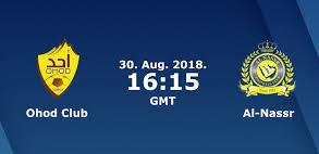 مباشر مشاهدة مباراة النصر واحد بث مباشر 30-8-2018 الدوري السعودي للمحترفين يوتيوب بدون تقطيع