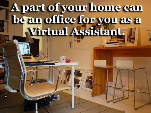 Virtual assistant is a home base business that can be started with small capital.