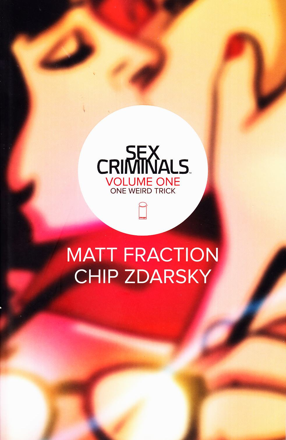 Sex Criminals by Matt Fraction and Chip Zdarsky