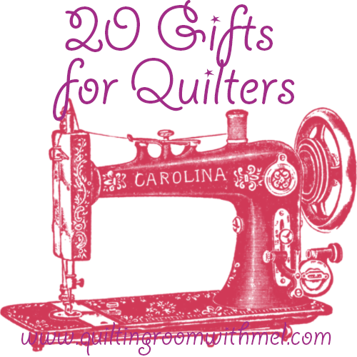 20 gifts for quilters