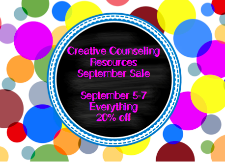 The Creative Counselor: Creative Counseling Resources September Sale