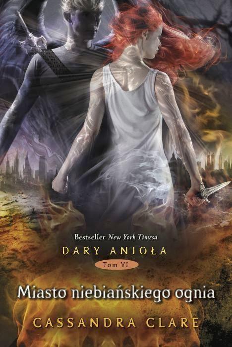 Miasto niebiańskiego ognia( Cassandra Clare)- recenzja.