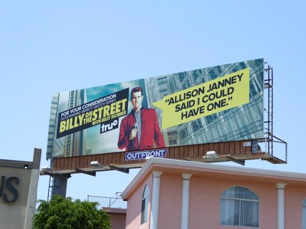 Billy on the Street Emmy Allison Janney said I could have one billboard