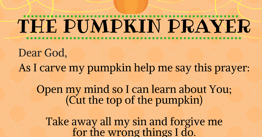 photo relating to Pumpkin Prayer Printable named Shining Mild upon the Concept of The Pumpkin Prayer