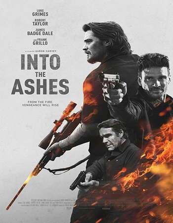 Into the Ashes (2019) English 720p HDRip x264 800MB Movie Download