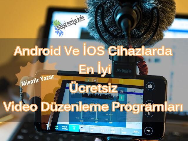 En İyi Ücretsiz Video Düzenleme Programları