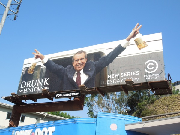 Drunk History series premiere billboard