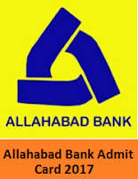 Allahabad Bank Admit Card 2017