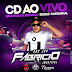 Cd (Ao Vivo) Dj Fabricio Imbativel (Segunda da Ressaca Itaqui) 27/08/2018