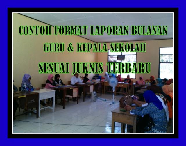 Download Contoh Laporan Kinerja Bulanan Guru & Kepala Sekolah Format Terbaru